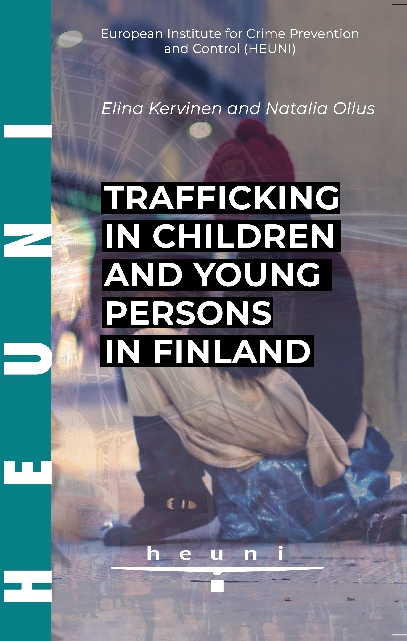 Trafficking in children and young persons in Finland.